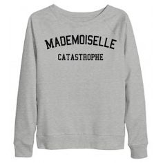 SWEAT MADEMOISELLE CATASTROPHE - www.deparis.me