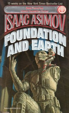 Publication: Foundation and Earth  Authors: Isaac Asimov Year: 1987-10-00 ISBN: 0-345-33996-7 [978-0-345-33996-6] Publisher: Del Rey / Ballantine Cover: Michael Whelan