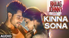 Kinna Sona Full AUDIO Song - Sunil Kamath | Bhaag Johnny | Kunal Khemu |...