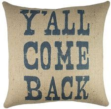 funny pillow sayings country - Google Search