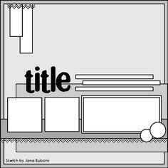 Basic Scrapbook Sketch : 6.25.12