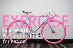 Reward yourself today... especially if you have this cute bike!!