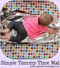 Simple Tummy Time Mat Play and Learn Everyday: Simple Tummy Time Mat Baby Activities 1 Year, Sensory Activities, Infant Activities, Baby Tummy Time, Baby Time, Baby Sensory Play, Baby Play, Infant Classroom, Toddler Play