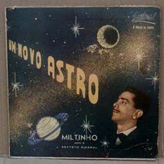 """ANOS DOURADOS: IMAGENS & FATOS: IMAGENS - Disco: MILTINHO - Em 1960 gravou o primeiro disco (""""Um Novo Astro"""") de uma longa série (mais de 100), que incluiu lançamentos em espanhol para a América Latina. Foi um período de intensa atividade (show,TV e rádio).Em 1960 gravou o primeiro disco (""""Um Novo Astro"""") de uma longa série (mais de 100), que incluiu lançamentos em espanhol para a América Latina. Foi um período de intensa atividade (show,TV e rádio)."""