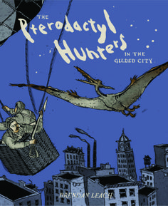 The award winning Pterodactyl Hunters finds family drama in a 1904 New York where hot-air-balloonists defend their city from pterodactyls.