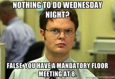 Floor meeting. or hall activity.