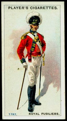 """#64 Royal Fusiliers-Officer, Light Infantry Company, 1797 - Player's Cigarettes, """"Regimental Uniforms, Second Series"""" (issued in 1914) 