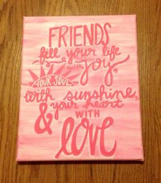 Canvas Quote Friend Quote Pink Friendship Canvas by kalligraphy, $30.00