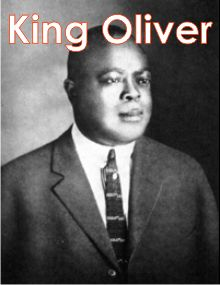 Bands- (3) King Oliver was a popular solo artist in the 1920's who set the base for many other artists to thrive.