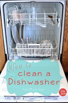 how-to-clean-a-dishwasher Clean Your Dishwasher All the nooks and crannies of a dishwasher can get dirty and clogged – this tutorial will show you how to make it look new again.  Find the step-by-step at Tidy Mom