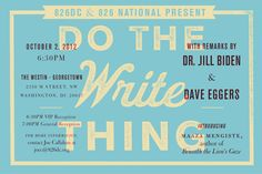 If you're in DC on October 2nd, 826 DC and 826 National is holding an event featuring Dave Eggers, Dr. Jill Biden, and Maaza Mengiste. Come on by!