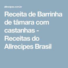 Receita de Barrinha de tâmara com castanhas - Receitas do Allrecipes Brasil