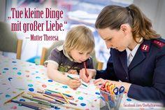 """""""Tue kleine Dinge mit großer Liebe."""" – Mutter Theresa www.heilsarmee.de/kids"""