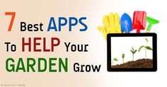 These seven apps makes gardening easy, with features such as detailed plant guides, planting instructions, watering reminders, and much more. http://articles.mercola.com/sites/articles/archive/2015/05/09/7-best-gardening-apps.aspx