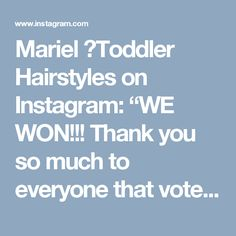 """Mariel 🍄Toddler Hairstyles on Instagram: """"WE WON!!! Thank you so much to everyone that voted for us!!! 💃🏻💃🏻💃🏻😘 • GANAMOS!!! Muchas gracias a todos los que votaron por nosotras!!!…"""""""
