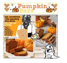 """""""Pumpkin Bar Recipe"""" by ac-awesome ❤ liked on Polyvore featuring art"""