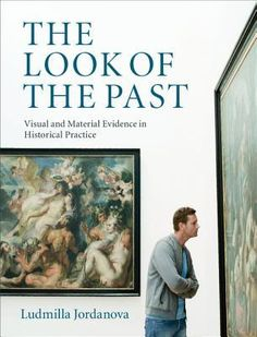 How can we use visual and material culture to shed light on the past? Ludmilla Jordanova offers a fascinating and thoughtful introduction to the role of images, objects and buildings in the study of past times. https://www.goodreads.com/book/show/15859958-the-look-of-the-past