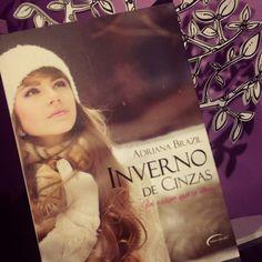 Viciados em Leitura: :: Resenha :: Inverno de Cinzas, Adriana Brazil