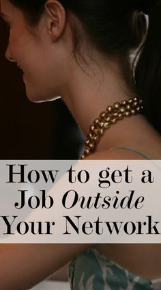 """""""How to get a Job Outside Your Network"""" #jobsearch #jobhunt #advice"""