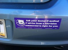 Ask your doctor if medical advice from a television commercial is right for you.