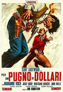 A Fistful of Dollars, the first of Sergio Leone's trilogy, which spawned a host of spaghetti westerns