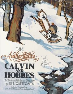 The Authoritative Calvin and Hobbes  Bill Watterson  If it's about Calvin and Hobbes,I've read it