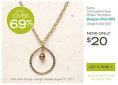 $20.00 this weeks designers deal Soho: Chocolate Pearl Brass Necklace shop 24/7 @ http://donnaaquilino.jewelry.willowhouse.com