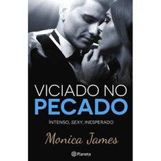 Manta de Histórias: Viciado no pecado de Monica James - Novidade Plane...