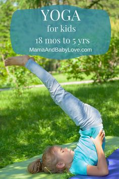 Yoga for Kids 18 months to 5 yrs Pinterest Image