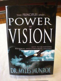 Myles Munroe Motivational Books, Inspirational Books, Power Of Vision, Books By Black Authors, Wisdom Books, Reading Room, Destiny, Books To Read, Purpose
