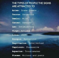 The types of people the signs are attracted to