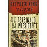 11/22/63 (En Español) (Spanish Edition)Nov 13, 2012 by Stephen King 9780307951434 [01/15]