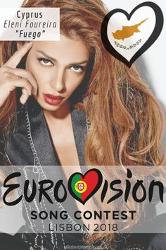 EUROVISION SONG CONTEST 2018: CYPRUS - 'Fuego' By Eleni Foureira Big Songs, Film Song, Old Ads, Pop Singers, Famous Women, Celebs, Celebrities, Cyprus, Pop Music