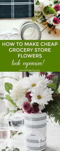 2ec68c5876 How to Make Cheap Grocery Store Flowers Look Expensive