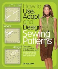 How to Use, Adapt, and Design Sewing Patterns (Paperback) - Free Shipping On Orders Over $45 - Overstock.com - 12252431 - Mobile