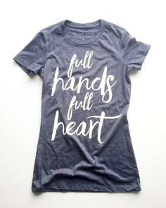http://thejonesmarket.com/products/full-hands-full-heart-tee