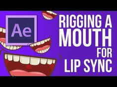 After Effects: How To Build a Mouth Rig For Lip Syncing (2D animation) - YouTube