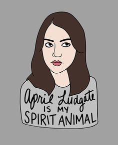 lucylewiscantlose: print by kate gabrielle april ludgate/ aubrey plaza/ parks and rec Lito Rodriguez, Parks And Recs, Aubrey Plaza, My Spirit Animal, Parks And Recreation, Story Of My Life, Best Shows Ever, Nerdy, Haha