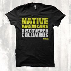 Native Americans Discovered Columbus!