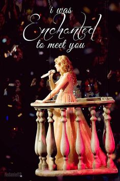 """""""Enchanted"""" - Taylor Swift. I like a lot of her songs, but this one is my favorite. <3"""