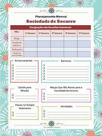Meninas,  Baseado em uma agenda da Primária que a Karen M. Costa (Manaus-AM) fez, fiz uma versão de agenda mensal da Sociedade de Socorro. ...