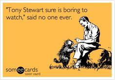 Tony Stewart!!!