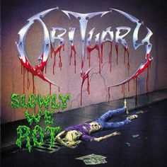 Obituary - Slowly We Rot - 1989 (Death Metal)
