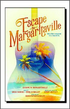 Jimmy Buffett: Escape to Margaritaville Musical Poster