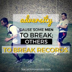 #Adversity cause some men to #break; others to break records. #Soccer #SoccerInnovations #SoccerResistanceBelt