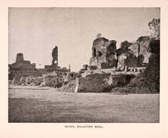 1896 Unrestored Ruins on the Palatine Hill of Rome