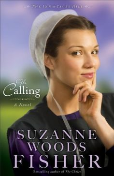 Calling, The: A Novel (The Inn at Eagle Hill) by Suzanne Woods Fisher, http://www.amazon.com
