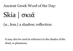 Skia (n.) a shadow; reflection