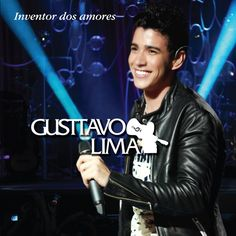 Inventor dos Amores, a song by Gusttavo Lima, Jorge & Mateus on Spotify