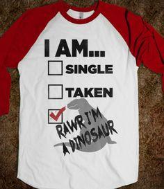 Rawr I'm A Dinosaur!